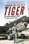 Through the Eyes of a Tiger: The John Donovan Story - Susan Clotfelter Jimison