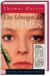 Das Schweigen der Lämmer (Bild-Bestseller-Bibliothek, #8) - Thomas Harris, Sepp Leeb