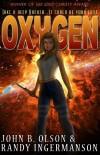 Oxygen - John B. Olson, Randy Ingermanson
