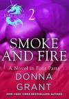Smoke and Fire: Part 2 - Donna Grant