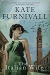 The Italian Wife - Kate Furnivall