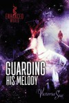 Guarding His Melody - Victoria  Sue