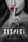 SUSPECT - Ketley Allison