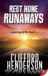 Rest Home Runaways - Clifford Henderson