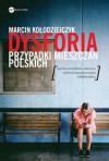 Dysforia. Przypadki mieszczan polskich - Marcin Kołodziejczyk