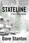STATELINE: A Dan Reno Novel - Dave Stanton