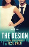 The Design - R.S. Grey