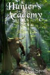 Hunter's Academy (Veller, #2) - Garry Spoor