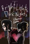 Bright Lights, Dark Nights - Stephen Emond