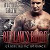 Outlaw's Bride: Grizzlies MC Romance Series #3   Audiobook – Unabridged - Nicole Snow