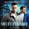 Witchbane (Witchbane #1) - Kale Williams, Morgan Brice