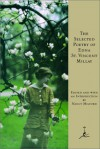The Selected Poetry of Edna St. Vincent Millay (Modern Library) - Edna St. Vincent Millay