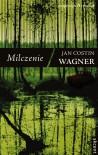 Milczenie - Jan Costin Wagner, Beata Moryl
