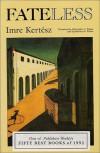 Fateless - Imre Kertész, Christopher J. Wilson, Katharina Wilson