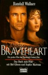 Braveheart - Randall Wallace