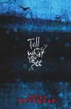 Tell Me What You See - Zoran Drvenkar, Chantal Wright