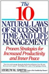 10 Natural Laws of Successful Time and Life Management - Hyrum W. Smith