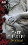 Böse Engel - Kate Charles;Norbert Jakober