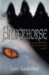 Silverhorse - Lene Kaaberbol
