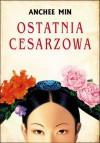 Cesarzowa Orchidea - Anchee Min