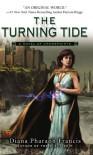 The Turning Tide - Diana Pharaoh Francis