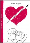 Love Fights Volume 1: v. 1 - Andi Watson