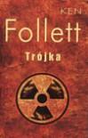 Trójka - Ken Follett
