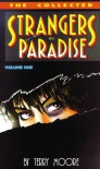 Strangers in Paradise, Volume 1: The Collected Strangers in Paradise - Terry Moore