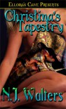 Christina's Tapestry (Tapestries, #1) - N.J. Walters
