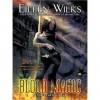 Blood Magic (World of the Lupi, #6) - Eileen Wilks