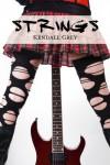 Strings  - Kendall Grey