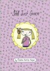 Still Just Grace (Just Grace Series) - Charise Mericle Harper