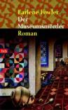 Der Museumsmörder (A Benni Harper Mystery #1) - Earlene Fowler