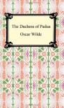 The Duchess of Padua - Oscar Wilde