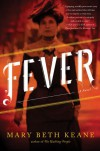 Fever - Mary Beth Keane