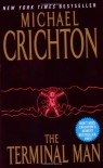 The Terminal Man - Michael Crichton