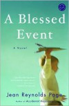 A Blessed Event: A Novel - Jean Reynolds Page