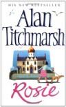 Rosie - Alan Titchmarsh