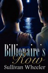 Billionaire's Row - Sullivan Wheeler