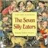 The Seven Silly Eaters - Mary Ann Hoberman, Marla Frazee