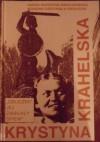 """Krystyna Krahelska. """"Obudźmy jej zamilkły śpiew"""" - Maria Marzena Grochowska, Bohdan Grzymała-Siedlecki"""