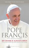 My Door is Always Open: A Conversation on Faith, Hope and the Church in a Time of Change - Pope Francis