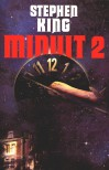 Minuit 2 - William Olivier Desmond, Stephen King