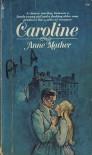 Caroline - Anne Mather