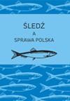 Śledź a sprawa polska - Andrzej Chludziński