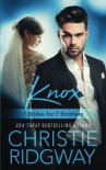 Knox (7 Brides for 7 Brothers Book 4) (Volume 4) - Christie Ridgway