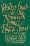 A Reader's Guide to the Nineteenth Century English Novel - Julia Prewitt Brown