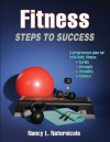 Fitness: Steps to Success - Nancy Naternicola