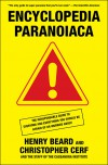 Encyclopedia Paranoiaca - Henry Beard,  Christopher Cerf