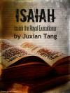 Isaiah - Juxian Tang